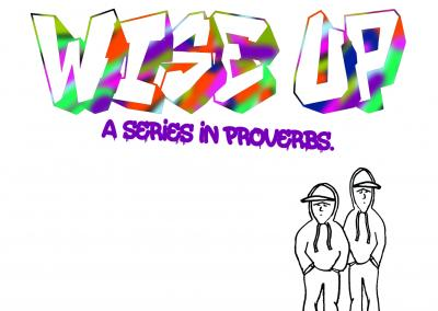 Proverbs: Wise Up