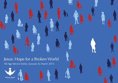 Jesus: Hope for a Broken World | All-Age Service Series 2015